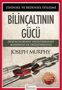 bilinc-altinin-gucu-joseph-murphy