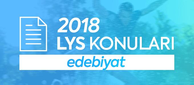 LYS 2018 Edebiyat Konuları