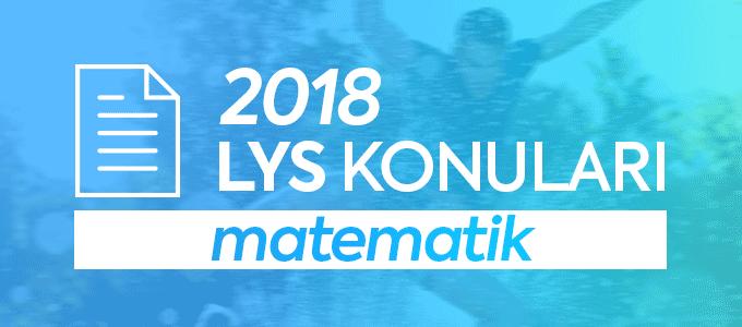 LYS 2018 Matematik Konuları