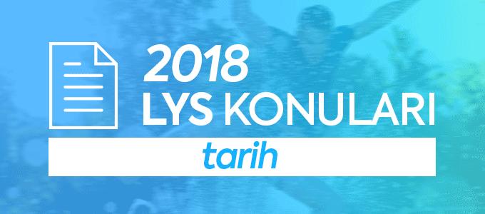 LYS 2018 Tarih Konuları