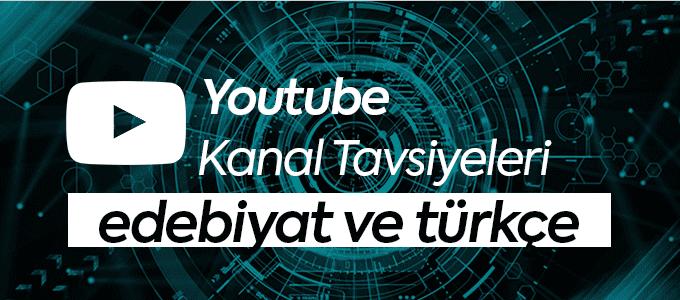 edebiyat ve türkçe kanal önerileri