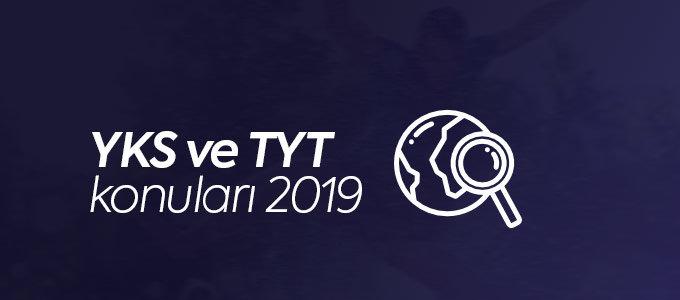 2019 YKS ve TYT Konuları