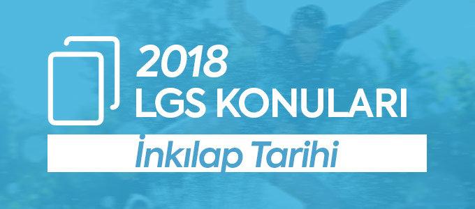 LGS İnkılap Tarihi ve Atatürkçülük Konuları