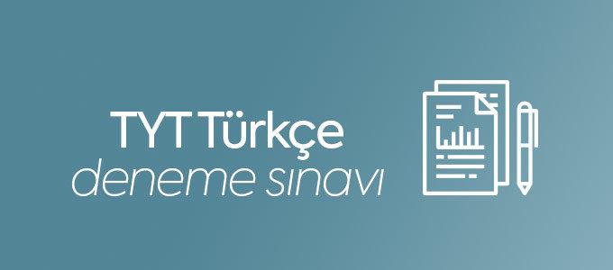 TYT Türkçe Deneme Sınavı