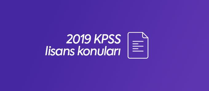 2019 kpss lisans konuları
