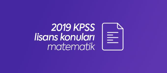 2019 kpss lisans matematik konuları