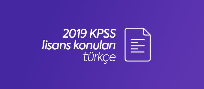 2019 kpss lisans türkçe konuları