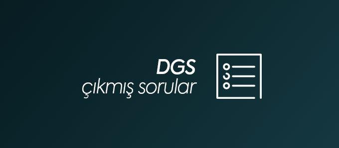 DGS Çıkmış Sorular ve Cevapları