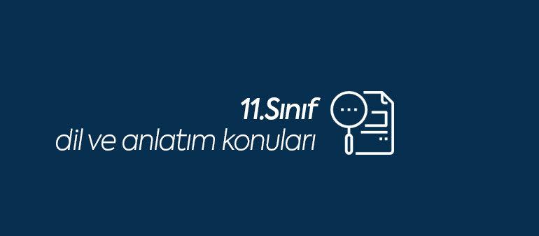 11.sınıf dil ve anlatım konuları