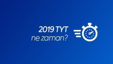 2019 TYT Ne Zaman?