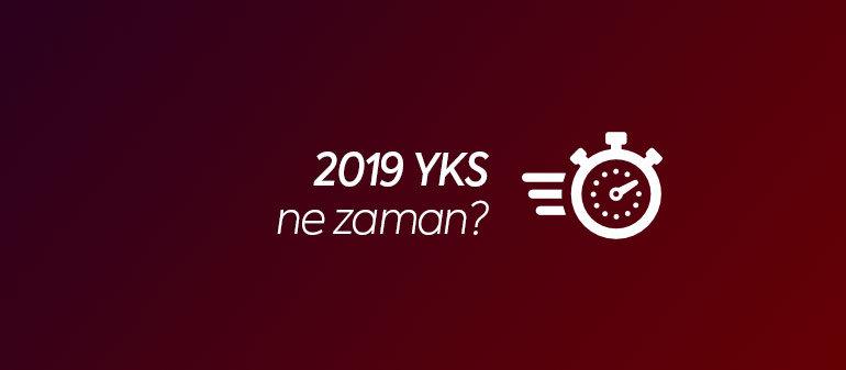 2019 YKS Ne Zaman?