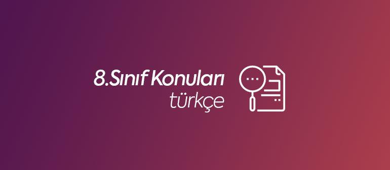 8.Sınıf Türkçe Konuları