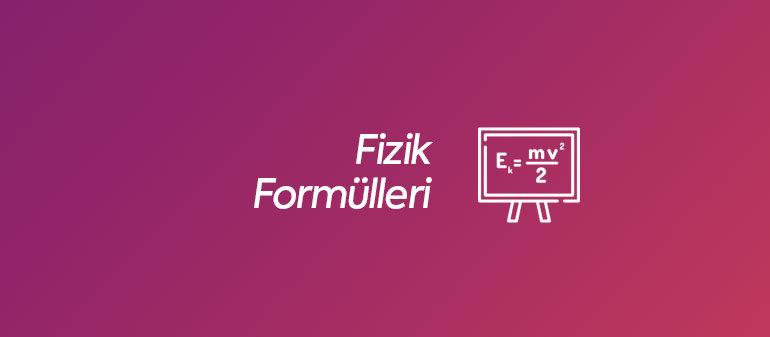 Fizik Formülleri