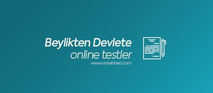 Online Beylikten Devlete testler