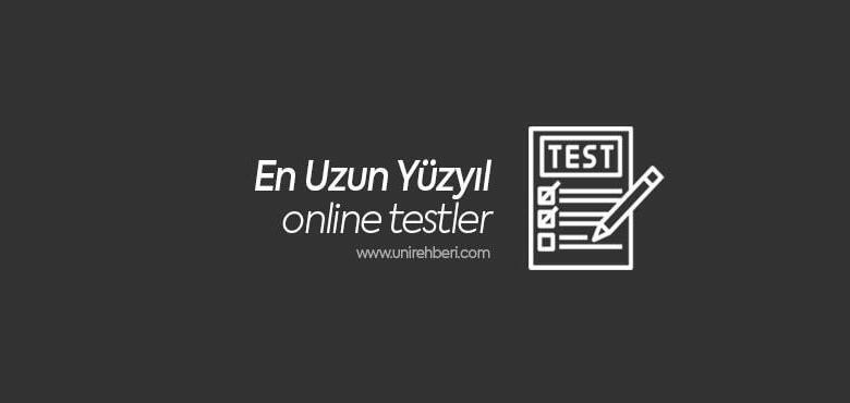 En Uzun Yüzyıl Test