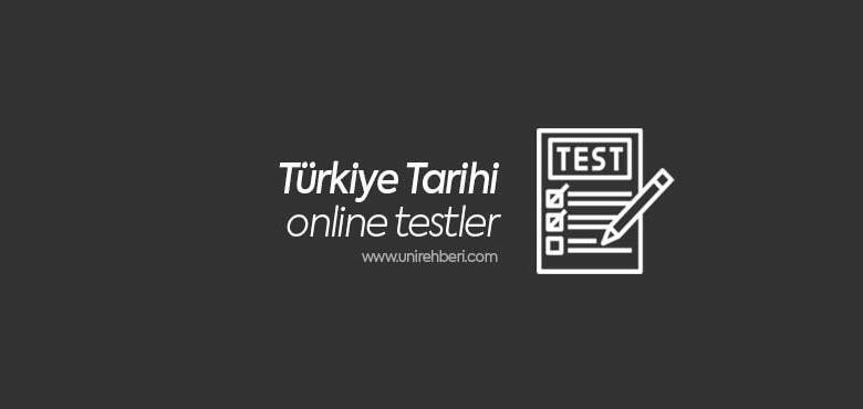 Türkiye Tarihi Test