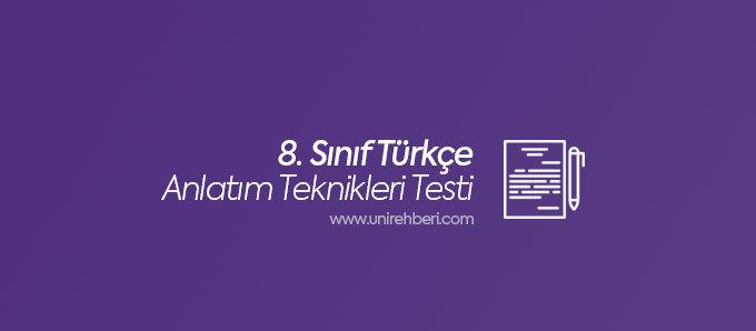 8. Sınıf Türkçe Anlatım Teknikleri testleri