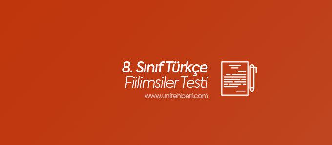8. Sınıf Türkçe Fiilimsiler testleri