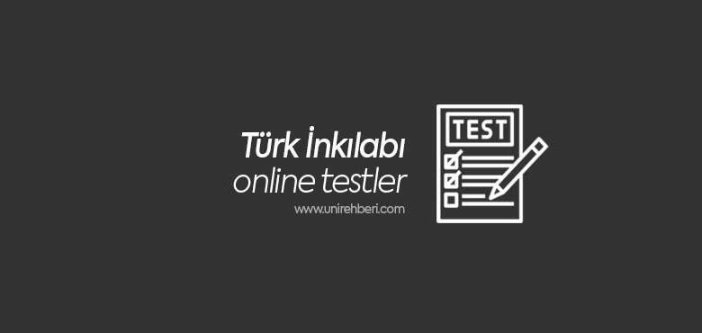 Türk İnkılabı Test