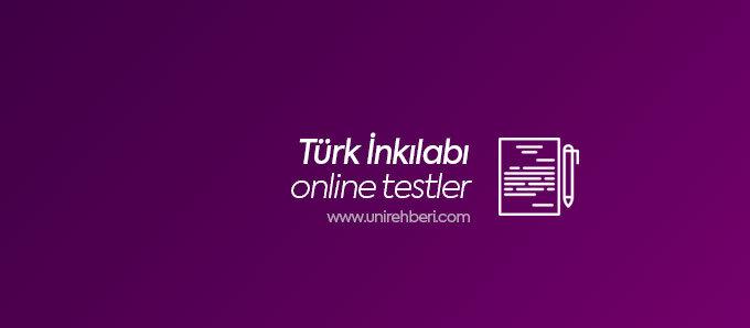 Online Türk İnkılabı Testleri
