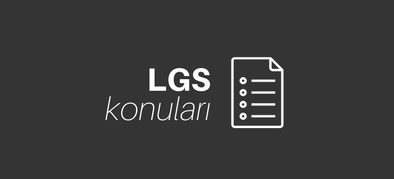 LGS Konuları ve Soru Dağılımı