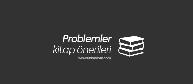 Problemler Kitap Önerileri