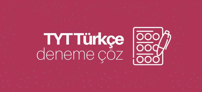 TYT Türkçe Deneme Çöz