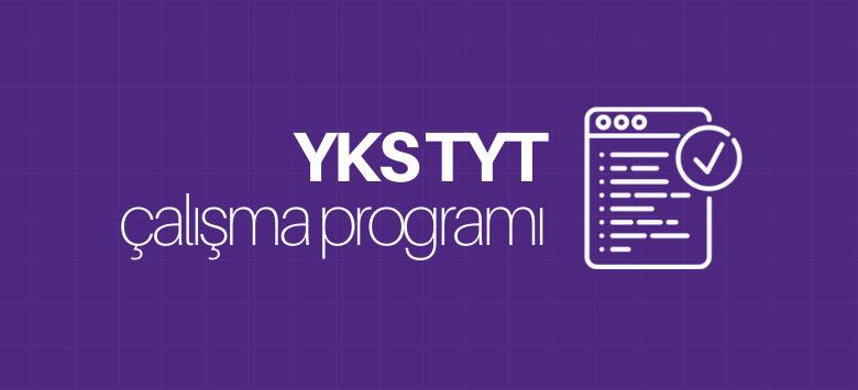 YKS TYT Çalışma Programları